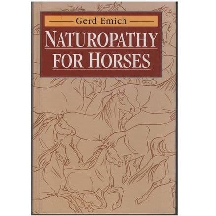 Naturopathy for Horses by Gerd Emich (Hardback 1994)
