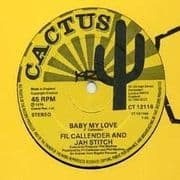 BABY MY LOVE / LOVE HARMONY. Artist: Fil Callender  Jah Stitch  Barry Bailey. Label: Creole