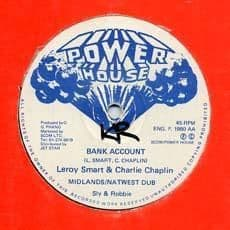 BANK ACCOUNT / GIVE ME THE WORK.  Artist: Michael Palmer  Leroy Smart. Label: Power House.