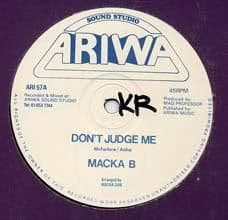 DON`T JUDGE ME / YOU`RE THE LADIES. Artist: Macka B  Mad Professor. Label: Ariwa