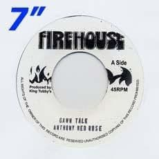 GAWN TALK / VERSION. Artist: Anthony Red Rose. Label: Fire House
