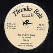 NO PUPPY LOVE / VERSION. Artist: Tiger. Label: Thunder Bolt