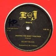 SHARING THE NIGHT TOGETHER / I WON`T TAKE YOU BACK. Artist: Delroy Wilson. Label: E and J