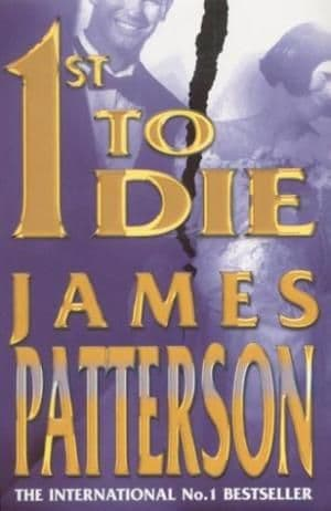1st to Die by James Patterson - 0747263477