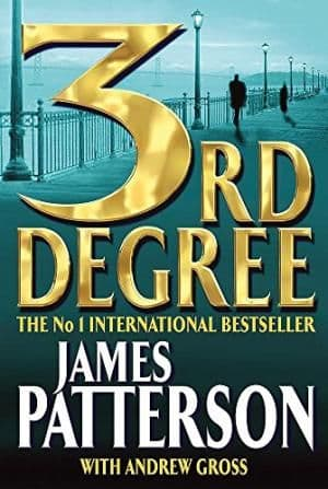 3rd Degree by James Patterson With Andrew Gross - 0755300238