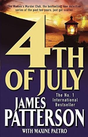 4thof July by James Patterson - 0755305817