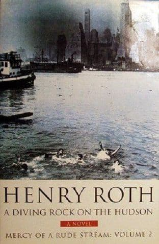 A Diving Rock On The Hudson by Henry Roth - 0297816012