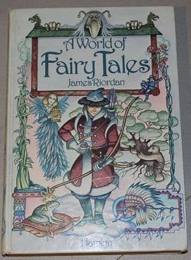 A World of Fairy Tales by James Riordan - 0600364968