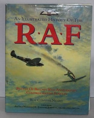 An Illustrated History of the RAF by Roy Conyers Nesbit - 0862838142
