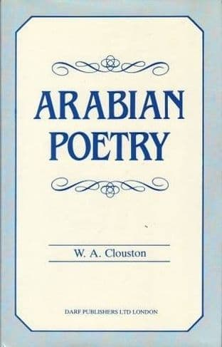 Arabian Poetry for English Readers by W. A. Clouston - 1850771375