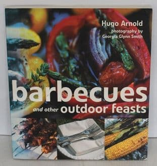 Barbecues & Other Outdoor Feasts by Hugo Arnold - 1845091302