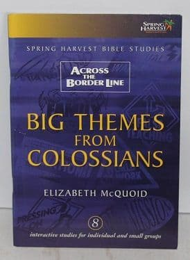 Big Themes from Colossians by Elizabeth McQuoid - 1850784574