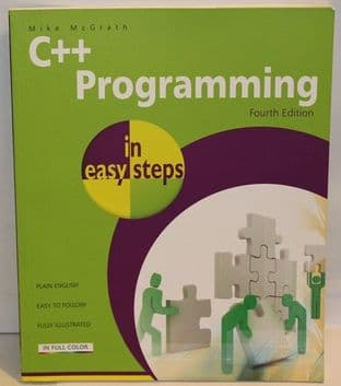 C++ Programming in easy steps by Mike McGrath - 9781840784329