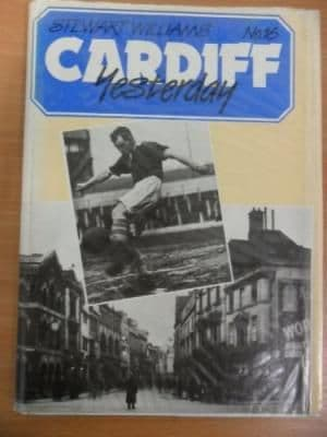 Cardiff Yesterday v. 16 by Stewart Williams - 1870402006