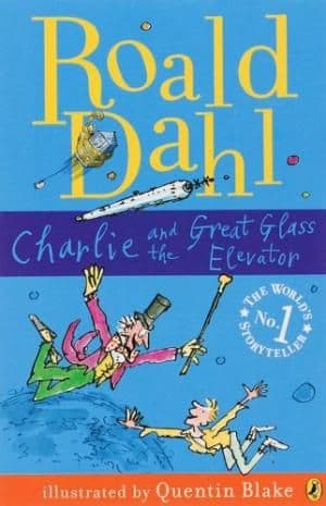 Charlie and the Great Glass Elevator by Roald Dahl - 9780141322698