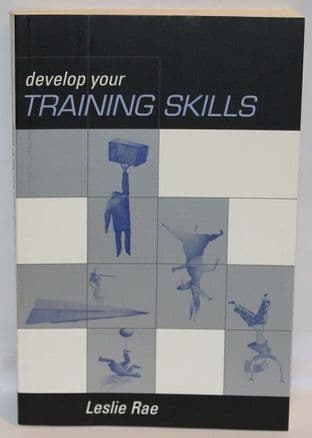 Develop Your Training Skills by Leslie Rae - 0749435917