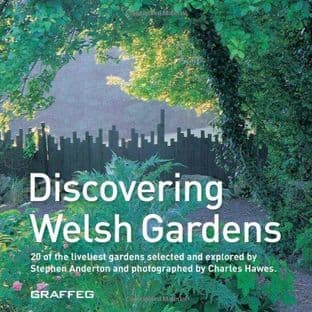 Discovering Welsh Gardens by Stephen Anderton - 9781905582204