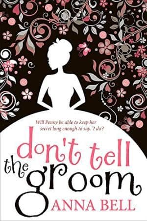 Don't Tell the Groom by Anna Bell - 9781848663619