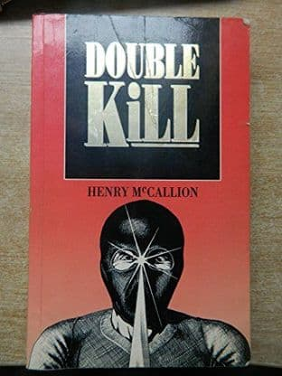 Double Kill by Henry McCallion - 0863327702