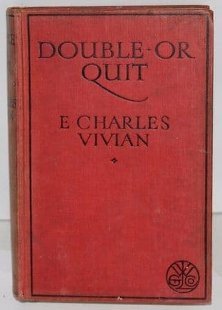 Double Or Quit by E. Charles Vivian