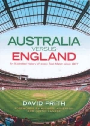 England Versus Australia by David Frith - 9780670070732