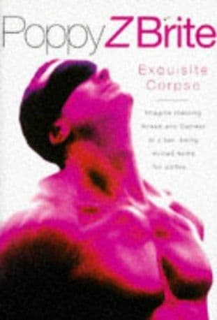 Exquisite Corpse by Poppy Z Brite - 0752802062