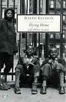 Flying Home and OtherStories by Ralph Ellison - 0141180609