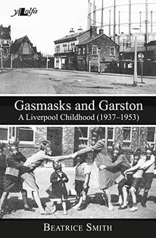 Gasmasks and Garston by Beatrice Smith - 9781784612030