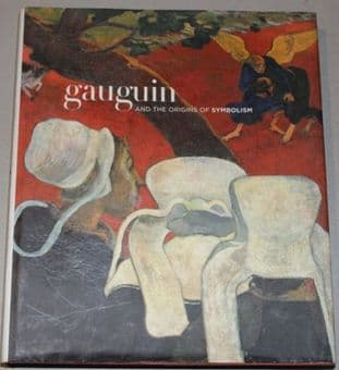 Gaugin and the Origins of Symbolism by Guillermo Solana