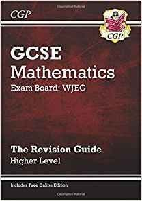GCSE Maths WJEC Linear Revision Guide with online edition - Higher