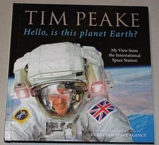 Hello, is this planet Earth? by Tim Peake - 1780897154