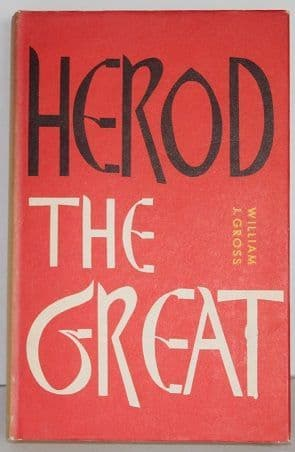 Herod the Great by William J. Gross