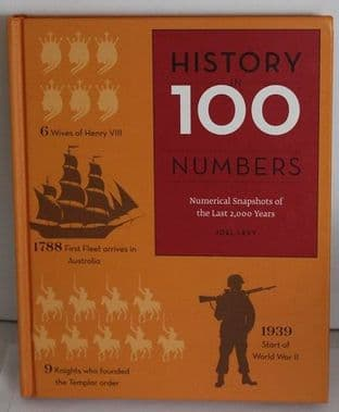 History In 100 Numbers by John Levy