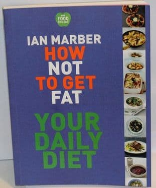 How Not to Get Fat: Your Daily Diet by Ian Marber - 9781844009343