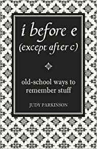 i before e (except after c) by Judy Parkinson - 9781843172499