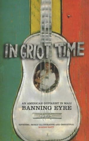 In GriotTime by  Banning Eyre - 185242690X