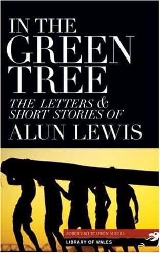 In The Green Tree by Alun Lewis - 1902638875