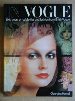 In Vogue: Sixty Years of Celebrities and Fashion from British Vogue