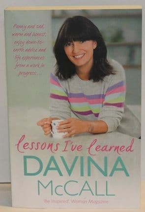 Lessons I've Learned by Davina McCall - 9781409165712