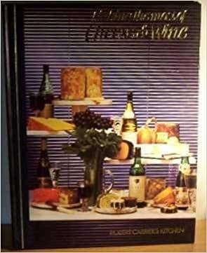 Making the Most of Cheese and Wine by Robert Carrier - 0863074154