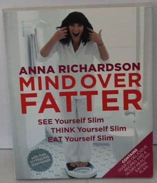Mind over Fatter by Anna Richardson - 9781472226242