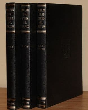 Modern High-Speed Oil Engines 3 Volume Set by C. W. Chapman