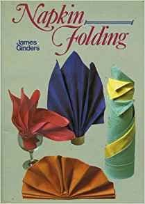 Napkin Folding by James Ginders - 9780900778346