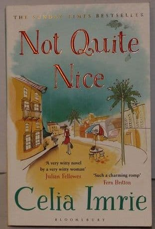 Not Quite Nice by Celia Imrie - 9781408846896