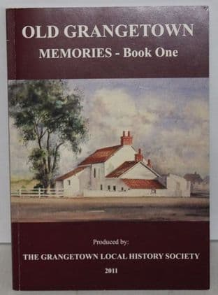 Old Grangetown Memories - Book One by The Grangetown Local History Society