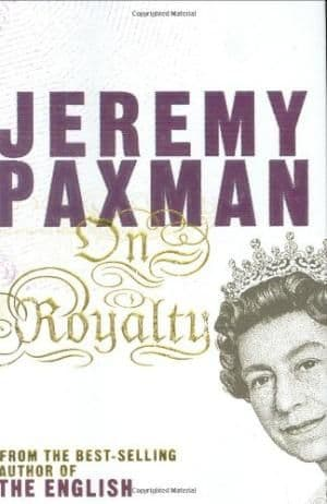 On Royalty by Jeremy Paxman - 0670916625