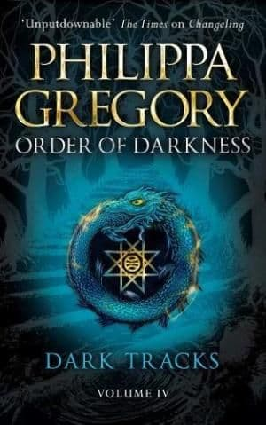 Order of Darkness by Philippa Gregory - 9780857077424