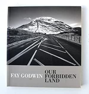 Our Forbidden Land by Fay Godwin - 0224030159