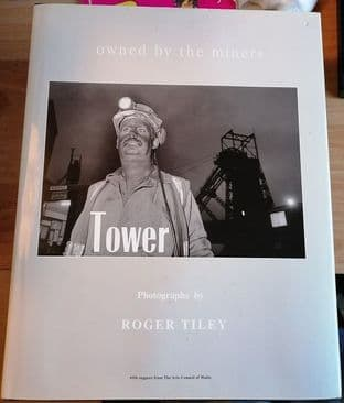 Owned by the Miners - Tower by Roger Tiley - 9780952244615