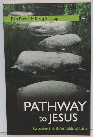 Pathway to Jesus by Don Everts& Doug Schaupp - 9781844743445